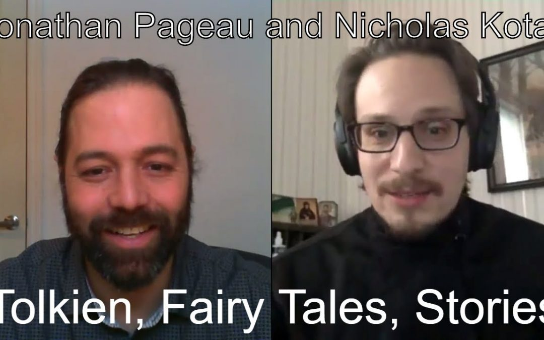 Tolkien, Fairy Tales and Telling Stories Today | with Nicholas Kotar