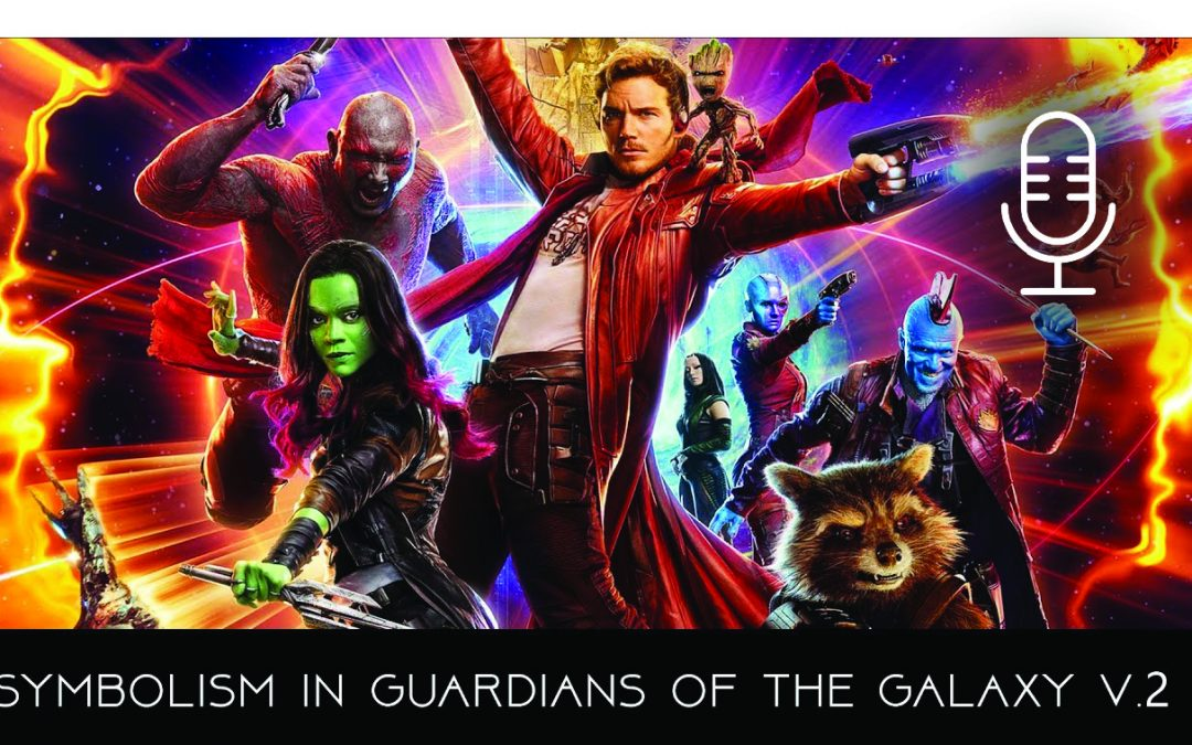 Symbolism in Guardians of The Galaxy vol.2
