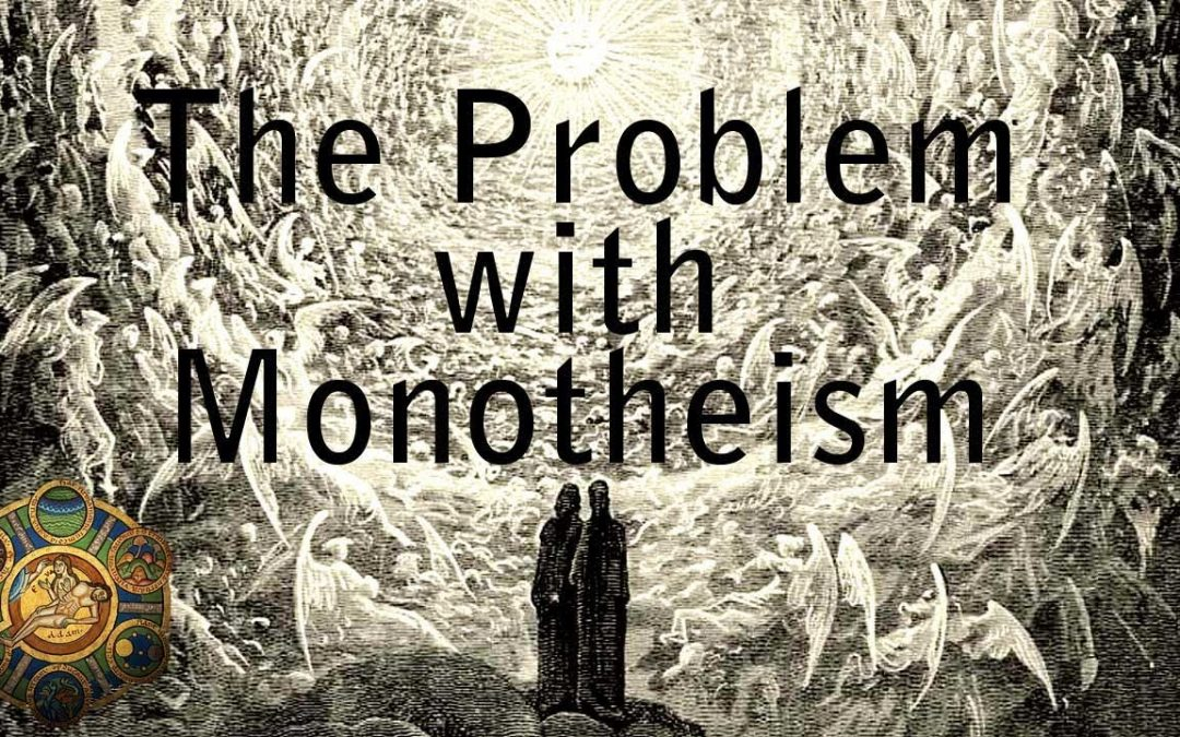 The Problem with Monotheism | Santa and The Tooth Fairy Exist pt.2