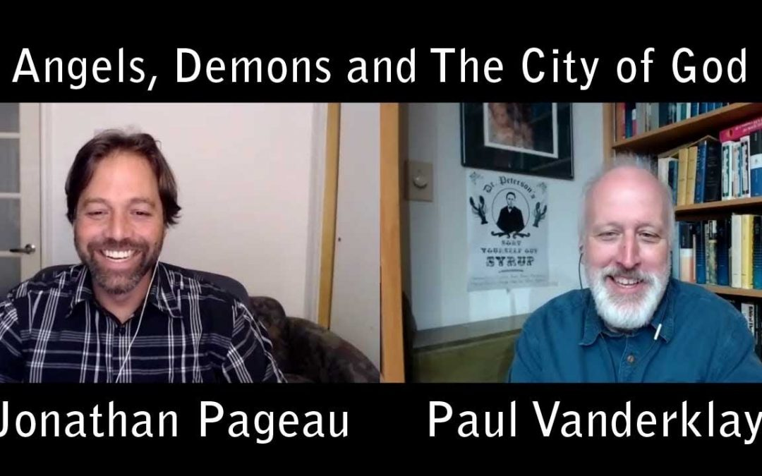 With Paul Vanderklay – Angels, Demons and The City of God
