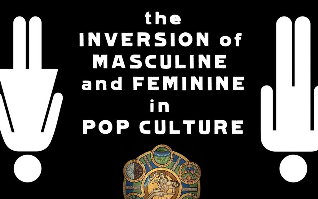 The Inversion of Masculine and Feminine in Popular Culture | Furman College talk