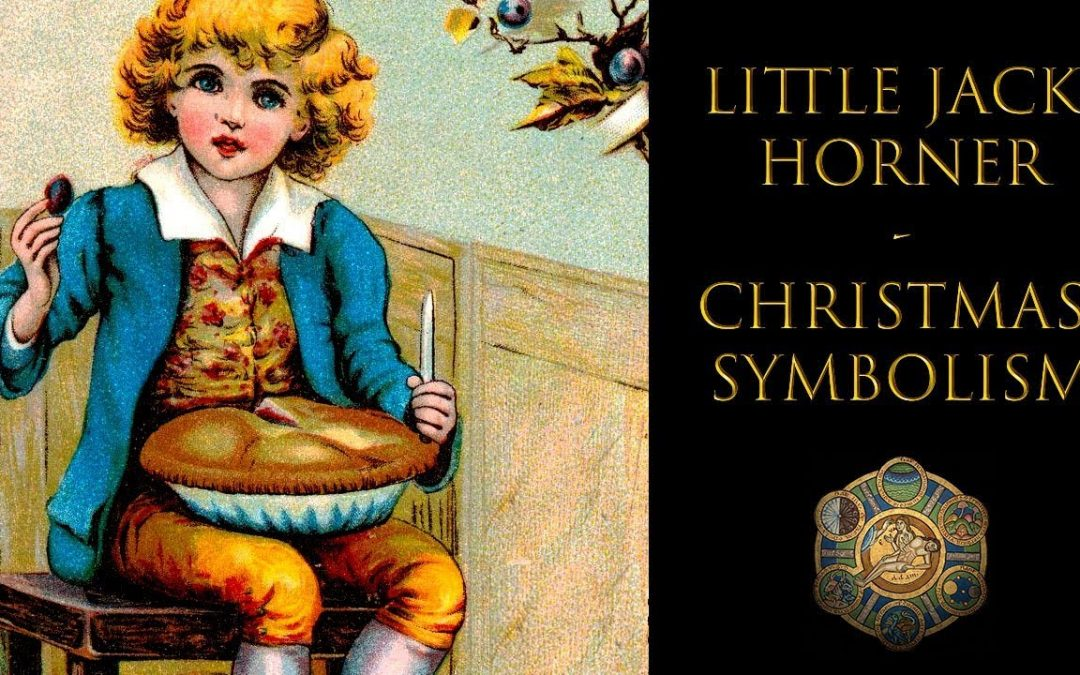 The Amazing Christmas Symbolism of Little Jack Horner