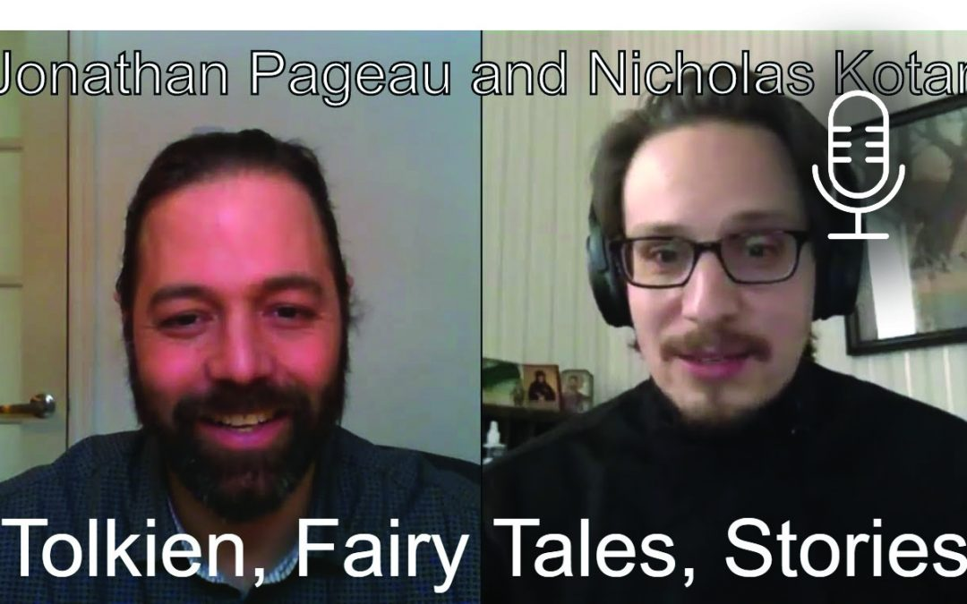 Discussion with Nicholas Kotar – Tolkien, Fairy Tales and Telling Stories Today