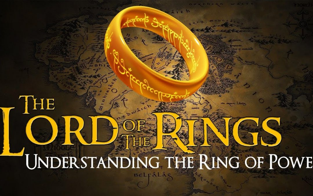 Lord of the Rings | Symbolism of the Ring of Power