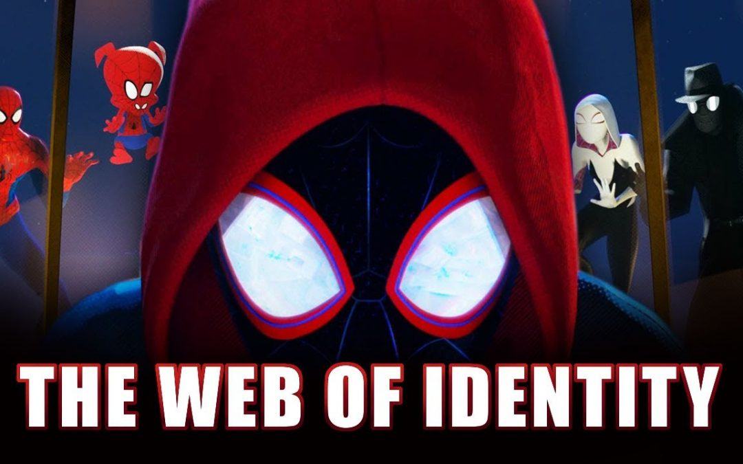 Spider-man: Into The Spider-verse | The Web of Identity