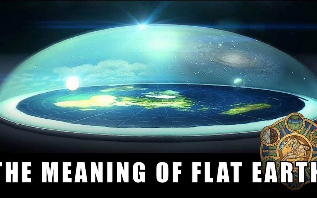 The Symbolic Meaning of Flat Earth