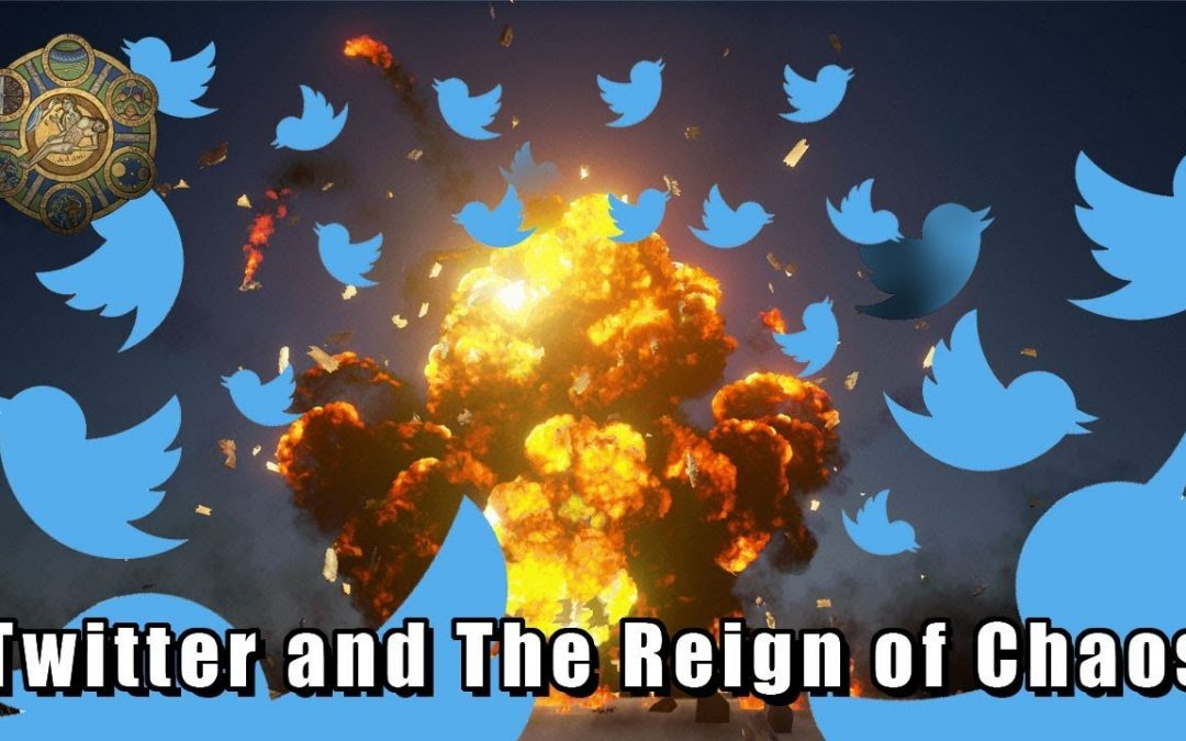 Twitter and The Reign of Chaos