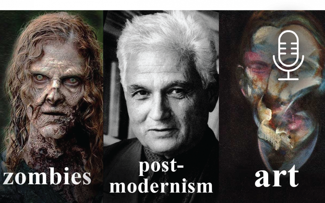 Zombies, Postmodernism and Art