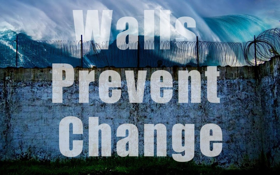 Walls Prevent Change – How Space Fixes Time