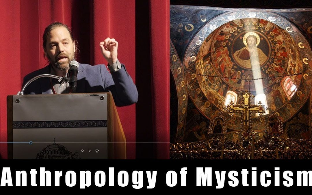 Anthropology of Mysticism | Shared Inheritance Seattle Conference – May 2019