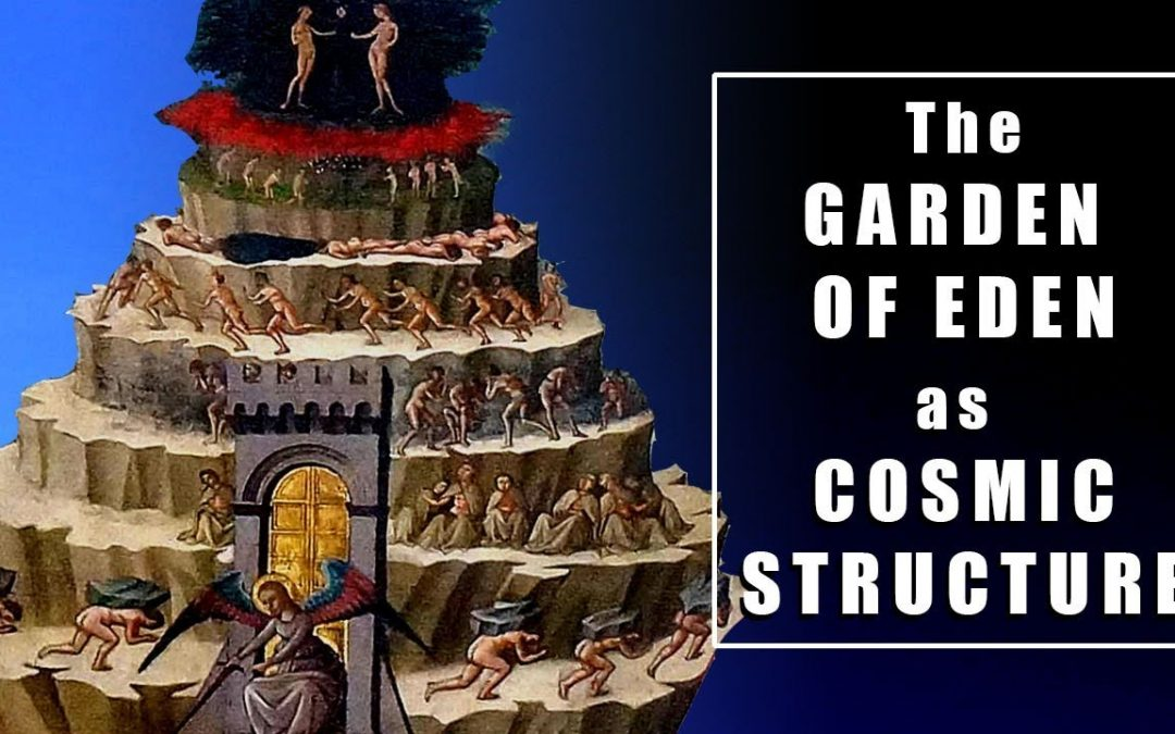 The Garden of Eden as Cosmic Structure – St-Ephrem the Syrian
