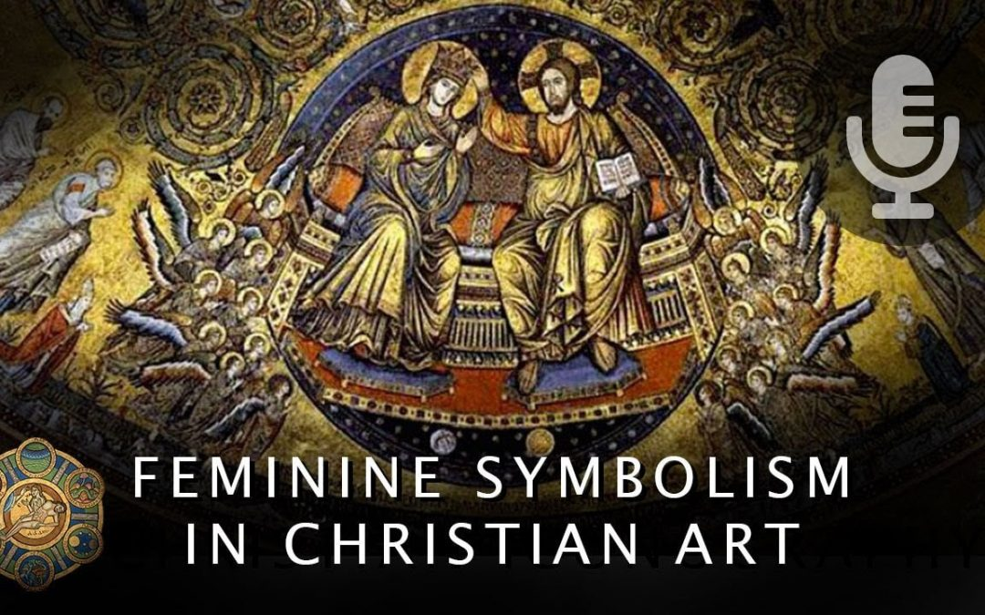 Feminine Symbolism in Christian Art