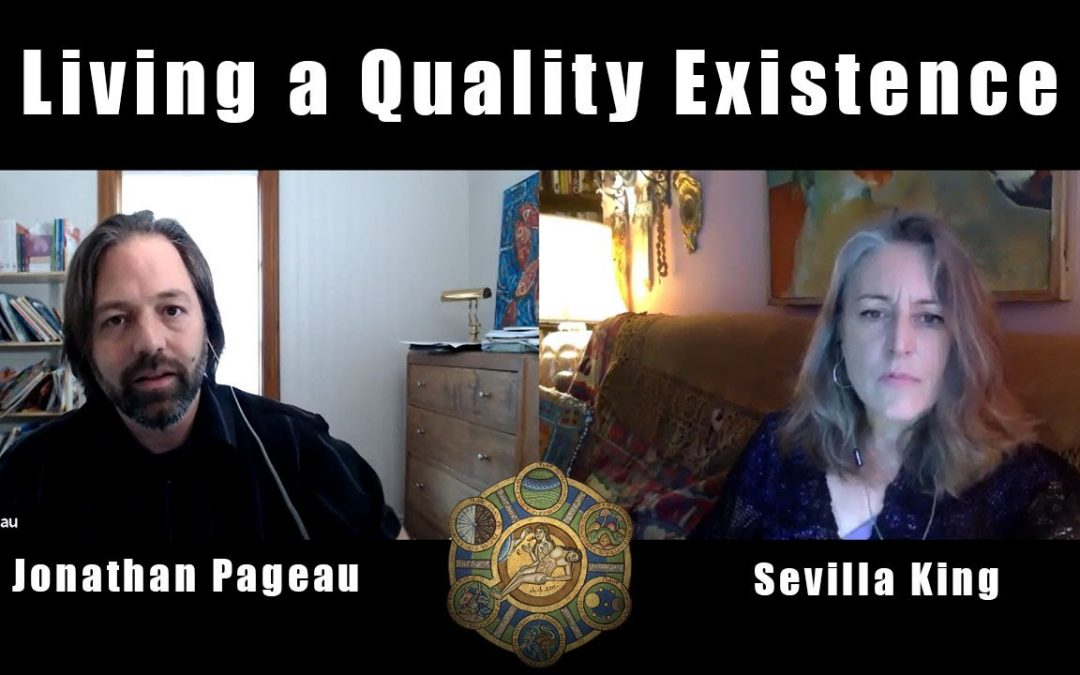Living a Quality Existence | with Sevilla King