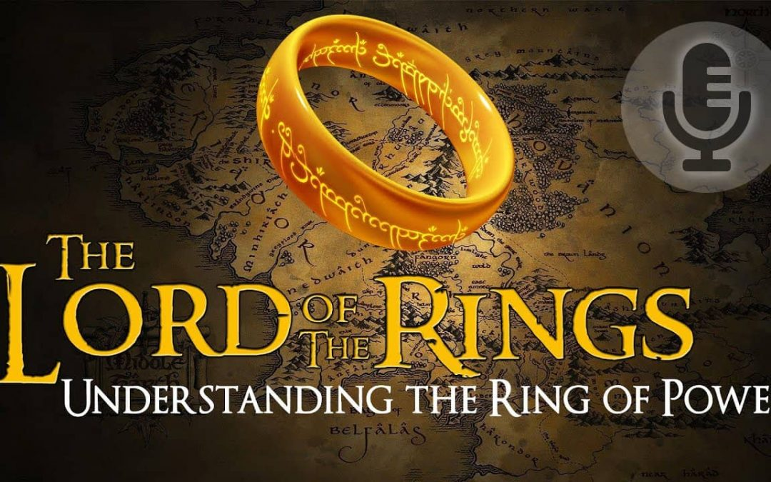 The Lord of the Rings – Symbolism of the Ring of Power