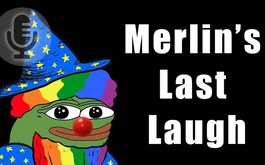 Merlin's Last Laugh