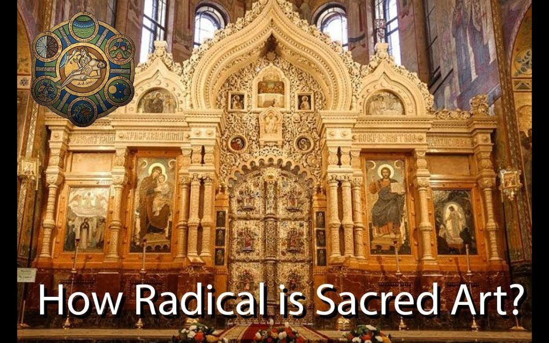 The Radical Proposal of Sacred Art