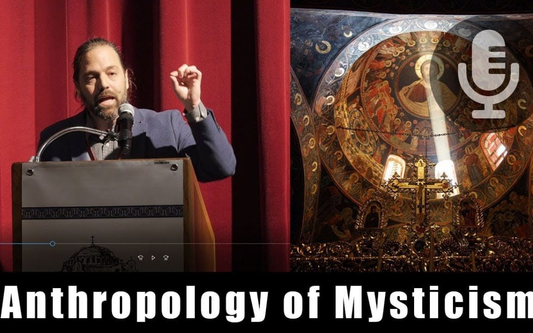 The Anthropology of Mysticism
