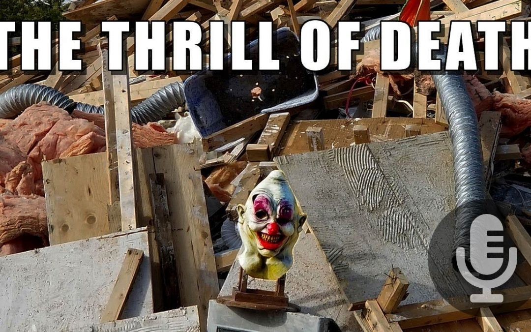 The Thrill of Death
