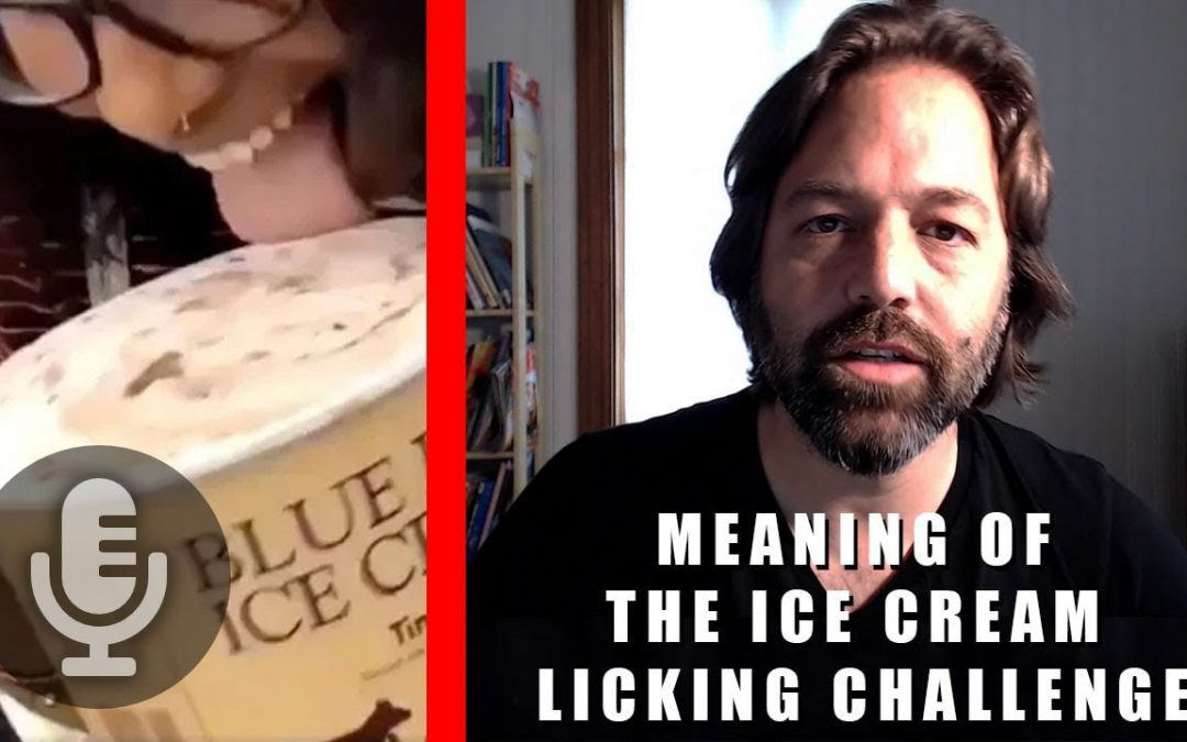 The Meaning of the Ice Cream Licking Challenge