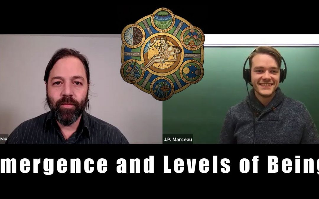 Emergence and levels of Being – With JP Marceau