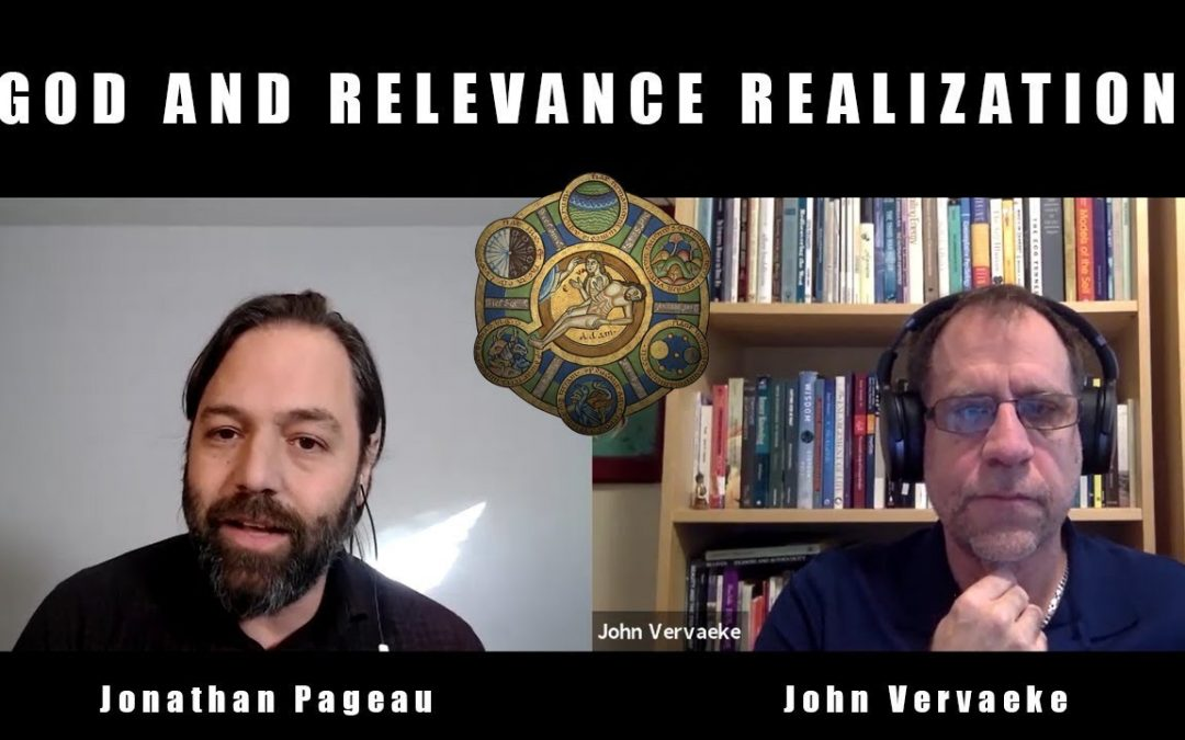 God and Relevance Realization | with John Vervaeke