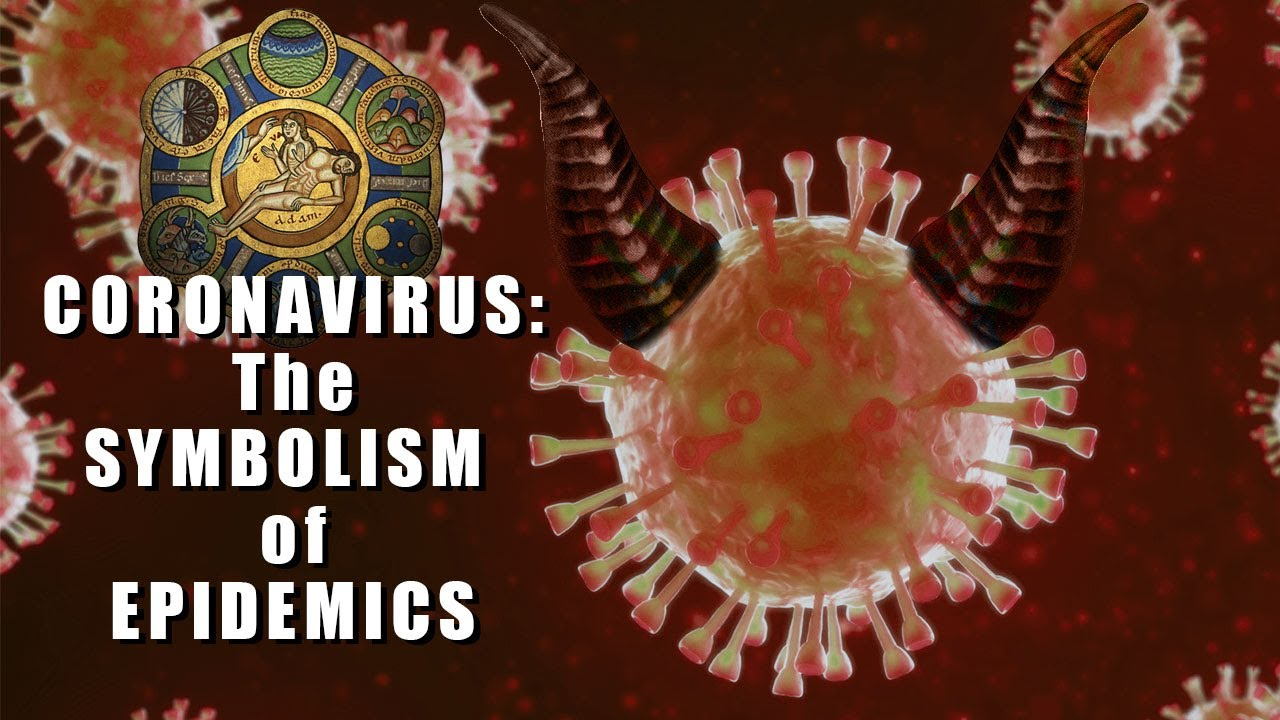 Coronavirus: The Symbolism of Epidemics (transcript)