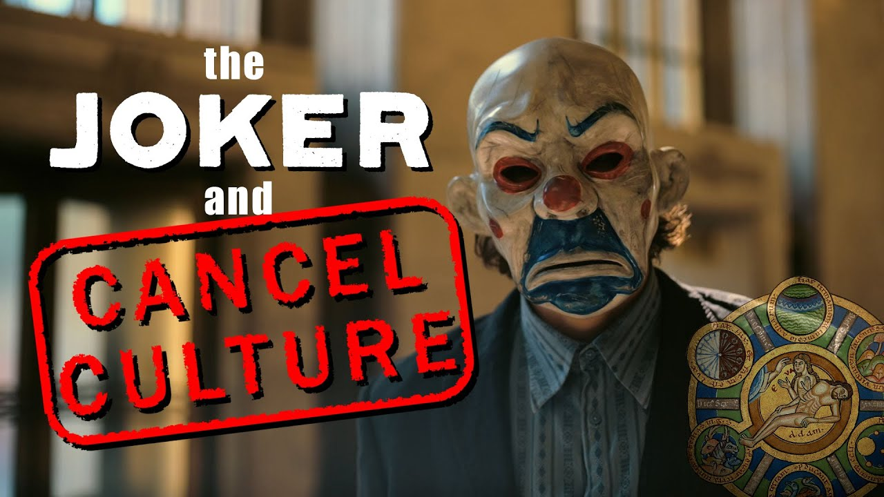 The Joker and Cancel Culture