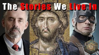 Jordan Peterson and the Stories We Live In.