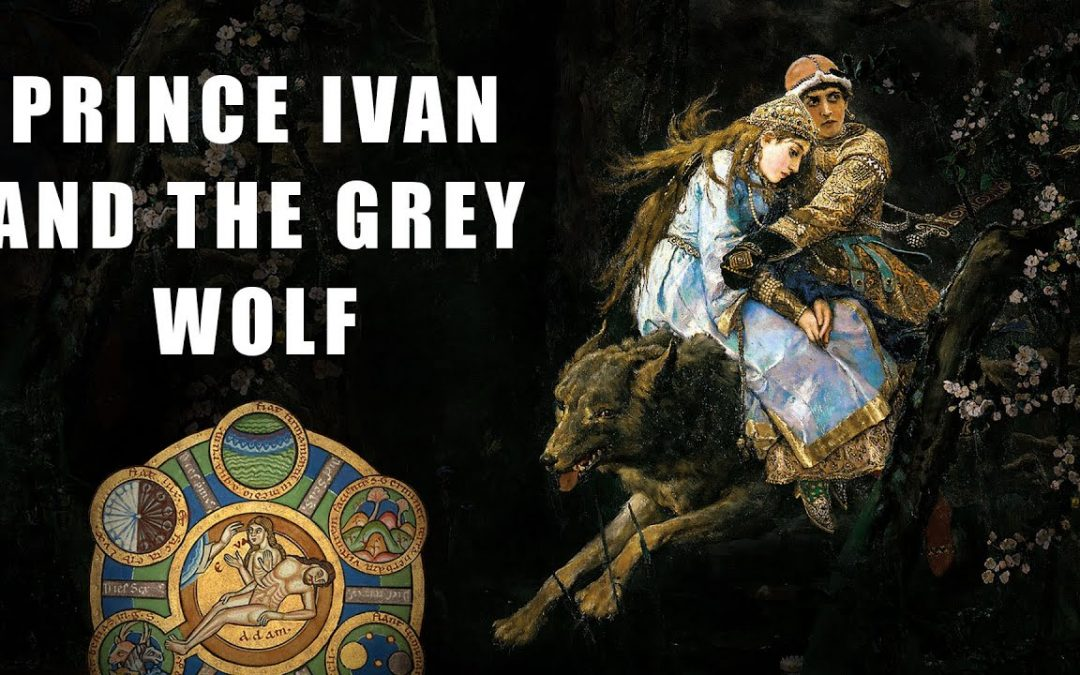 The Meaning of Prince Ivan and The Gray Wolf