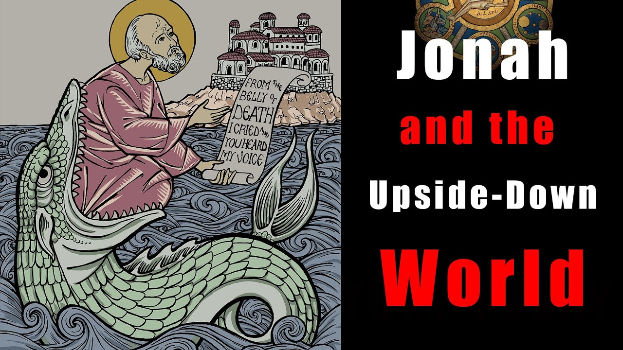 Jonah and the Upside-Down World