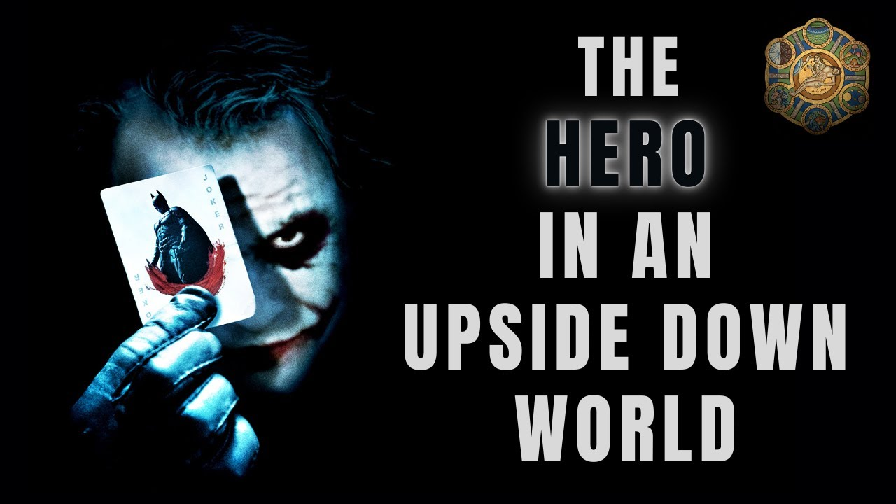 The Dark Knight – How to Be a Hero in an Upside Down World.
