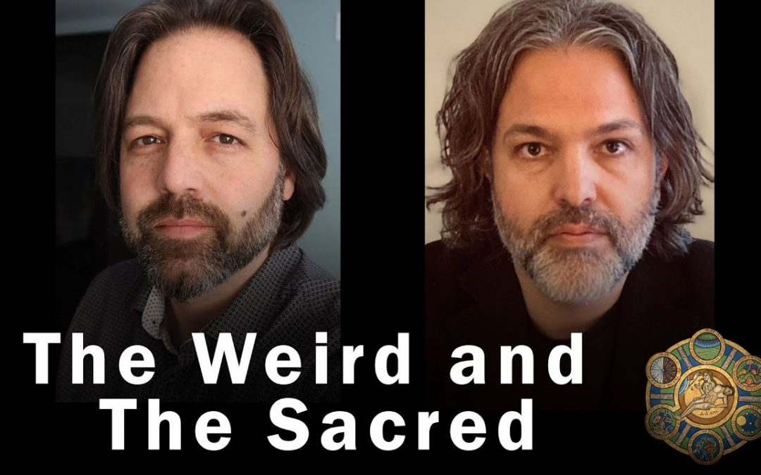 The Weird and The Sacred – with my doppelganger JF Martel
