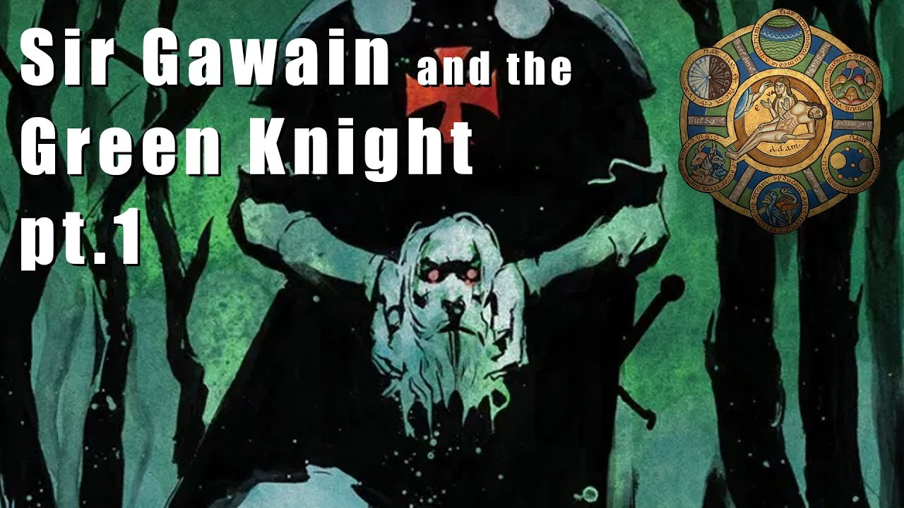 Sir Gawain and The Green Knight – pt.1
